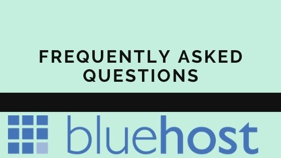 BlueHost FAQs