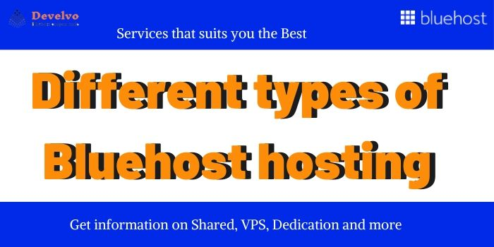 Different Type BlueHost Web Hosting