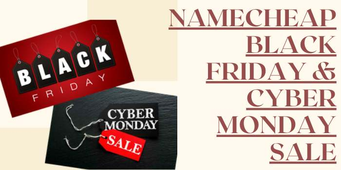 NameCheap Black Friday & Cyber Monday Sale